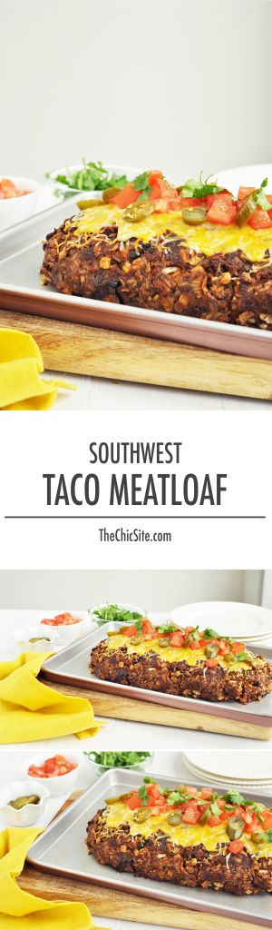 How To Make A Southwestern Taco Meatloaf!