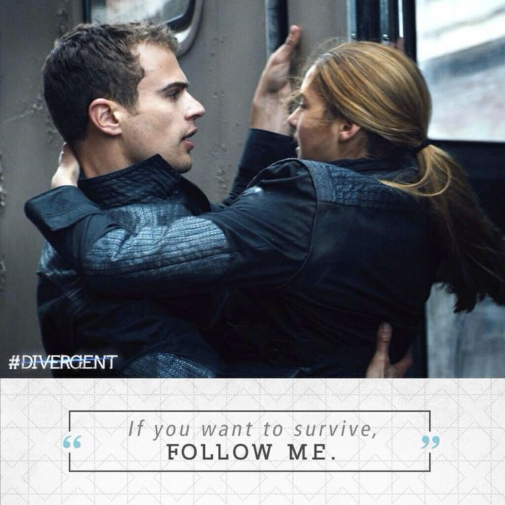 """Divergent Movie still and quote featuring Four (played by Theo James) and Tris (played by Shailene Woodley) """"If you want to survive, follow me"""" I love this quote from the Divergent trailer. I think Theo looks very impressive when he says it, because it's powerful but in a way, casual."""