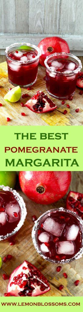 Tart, sweet and perfect. This Pomegranate Margarita is the best, most delicious and prettiest margarita ever!                                                                                                                                                                                 More