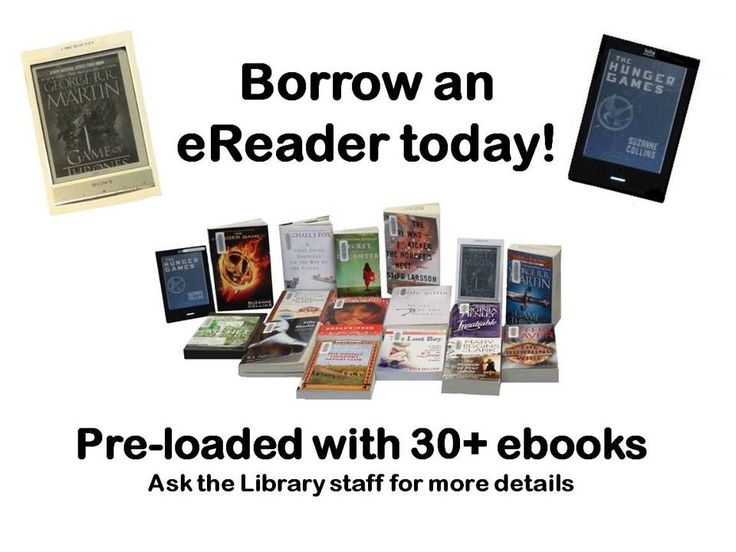 """I didn't like eReaders until I actually borrowed one. We have Sony or Kobo eReaders pre-loaded with an assortment of fiction & non-fiction. My favourite read was, """"Sh*t My Dad Says"""" by Justin Halpern. Parents say the funniest things!"""