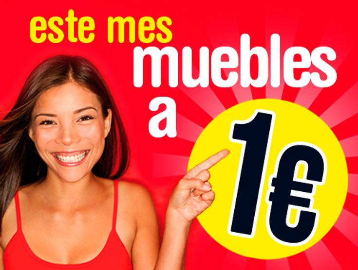 Solo durante este mes, muebles a 1 euro! Promoción válida hasta el 30/04/2015