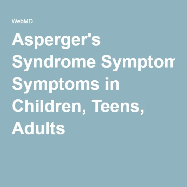 Aspergers Syndrome Symptoms In Children Teens Adults