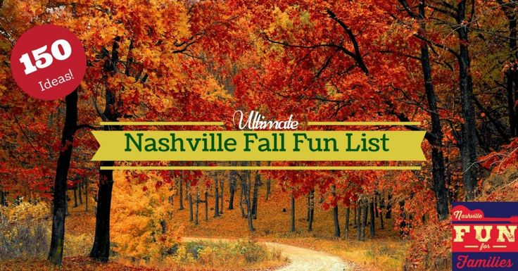 109 best nashville tenn images on pinterest nashville for Fall break vacation ideas