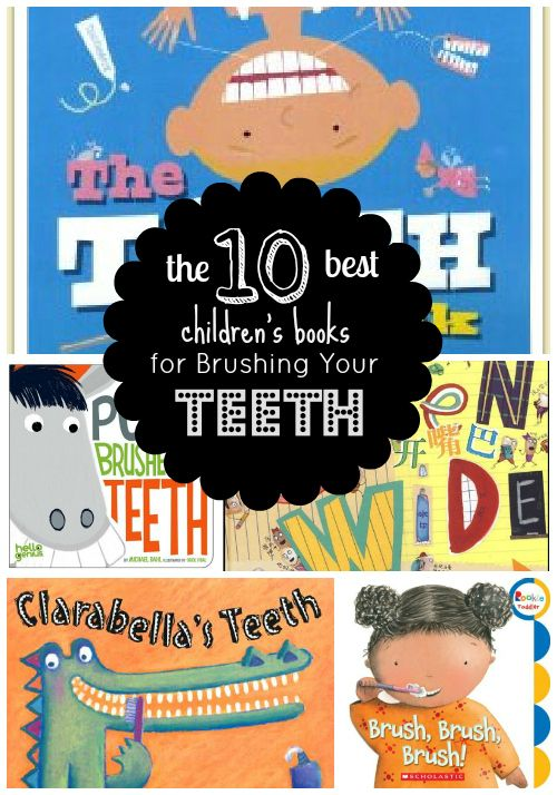 The 10 Best Children's Books on Brushing Your Teeth