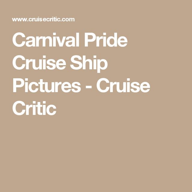 Carnival Pride Cruise Ship Pictures - Cruise Critic