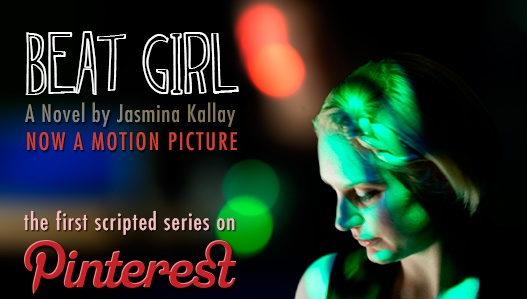 #BeatGirl the first scripted #series on #Pinterest