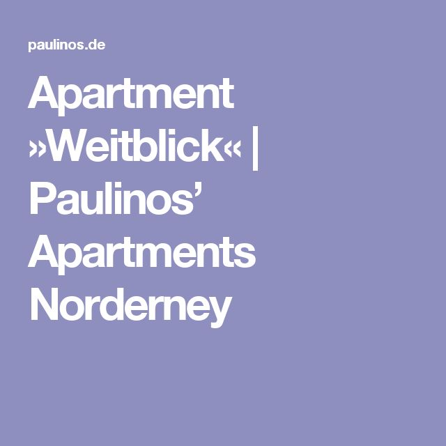 Apartment »Weitblick« | Paulinos' Apartments Norderney