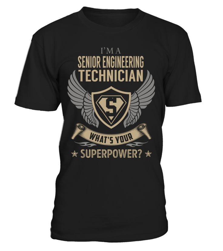Senior Engineering Technician - What's Your SuperPower #SeniorEngineeringTechnician