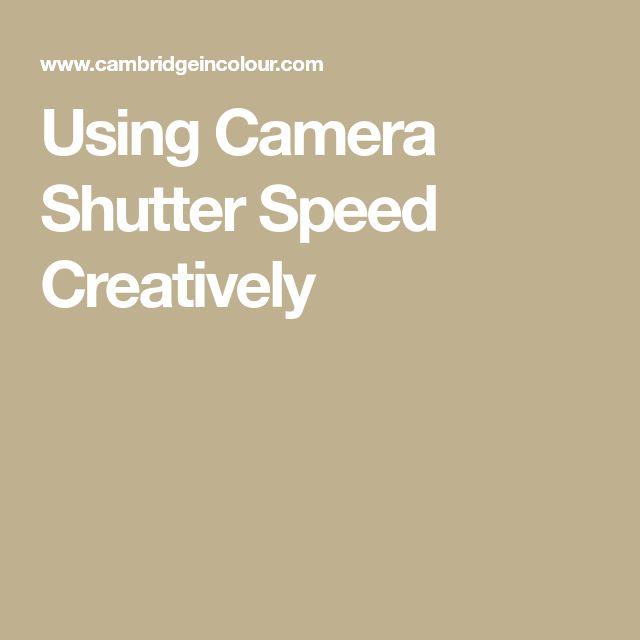 Using Camera Shutter Speed Creatively