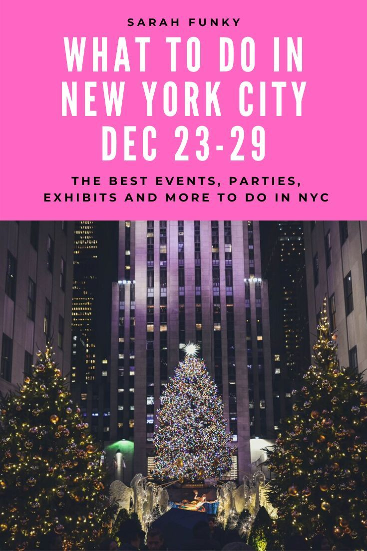 What To Do In Nyc December 23 29 In 2020 Christmas Travel New York City Travel Nyc In December