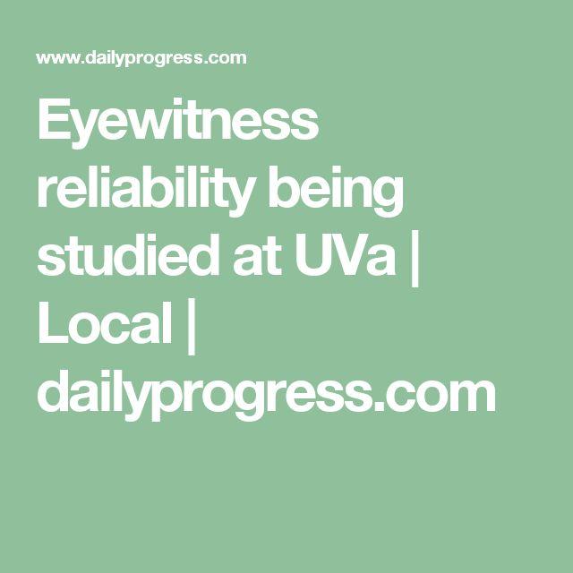 Eyewitness reliability being studied at UVa | Local | dailyprogress.com