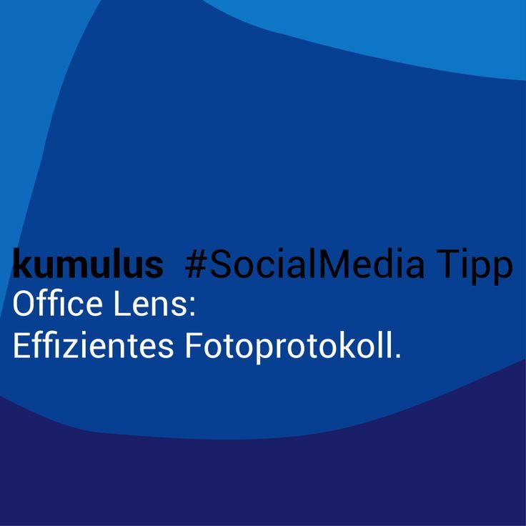 Effizientes Fotoprotokoll mit Office Lens – kumulus #SocialMedia Tipp