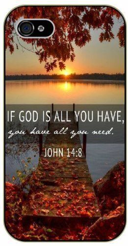 If God is all you have you have all you need - John 14:18 - Lake sunset - Bible verse iPhone 5 / 5s black plastic case / Christian Verses:Amazon:Cell Phones & Accessories
