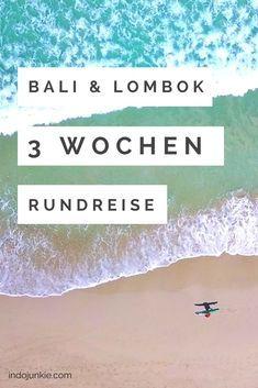 Bali Lombok Rundreise für Abenteurer: 3 Wochen Route