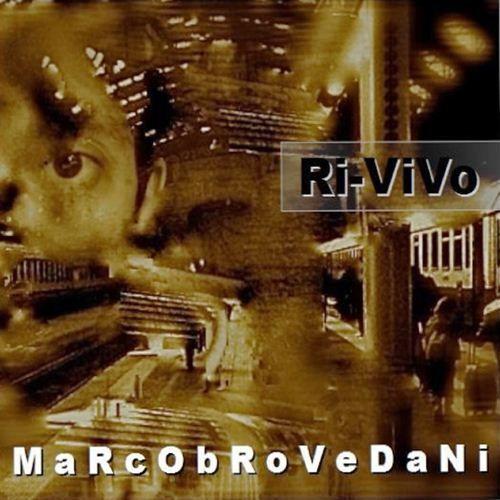 Album musicale pop rock elettronico di Marco Brovedani 2015