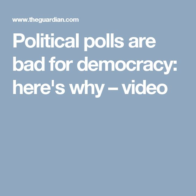 Political polls are bad for democracy: here's why – video
