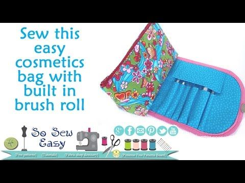 Sew a cosmetics bag with brush roll - YouTube