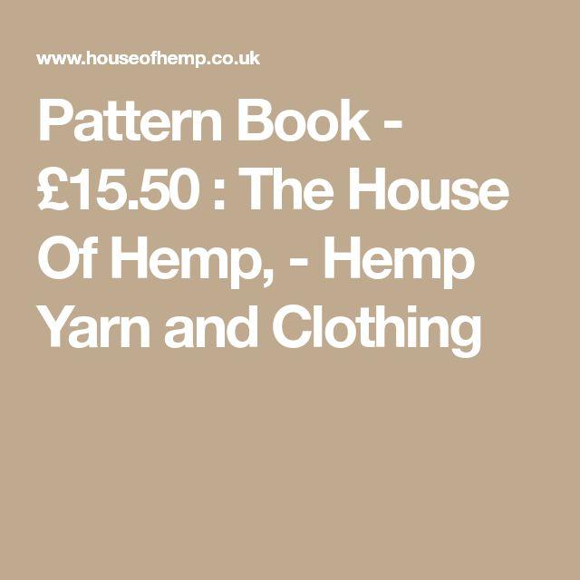 Pattern Book - £15.50 : The House Of Hemp, - Hemp Yarn and Clothing
