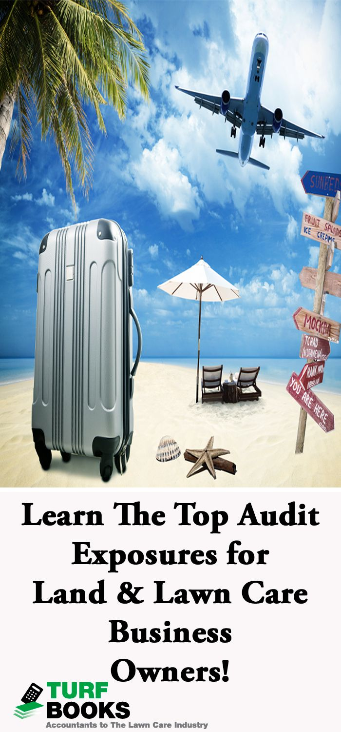 Top Tax Audit Exposures for Land Care Business Owners Travel and Entertainment often set small business owners up for a possible IRS Audit. Learn what not to do! #bookkeeping #turfbooks #accounting #bookkeeping_services #landscape #accounting_tips #kpi  #tax_tips #tax_audits #taxes  #tax_deductions