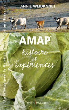 AMAP, histoire et expériences #écologie #Annie Weidknnet #agriculture #élevage http://www.loubatieres.fr/?p=1015