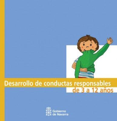 Modificación de conducta; Guía para el desarrollo de conductas responsables en niños de 3 a 12 años - Orientacion Andujar