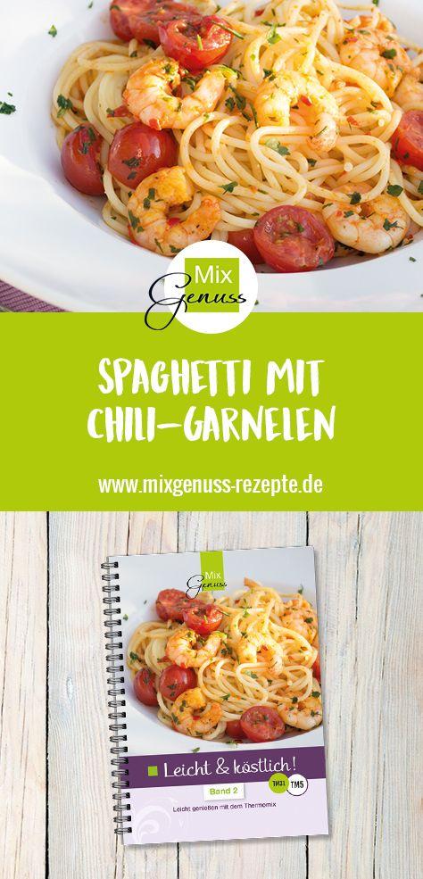Spaghetti mit Chili-Garnelen – MixGenuss Blog