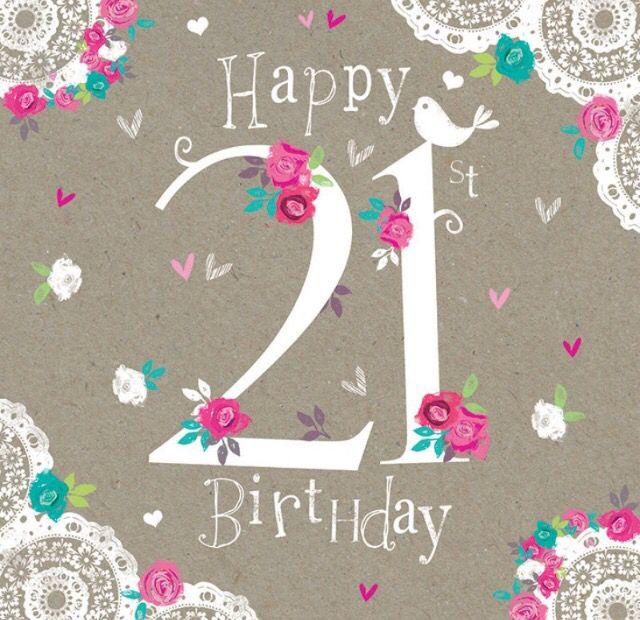 Best 25 Happy 21st birthday wishes ideas – 21 Birthday Greeting