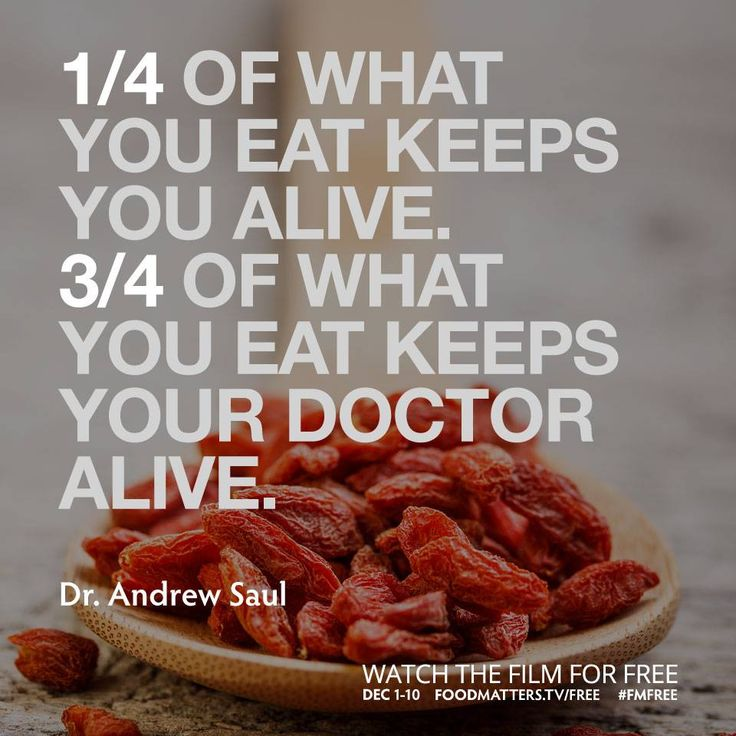 """1/4 of what you eat keeps you alive. 3/4 of what you eat keeps your doctor alive."" - Dr. Andrew Saul - http://www.foodmatters.tv/"