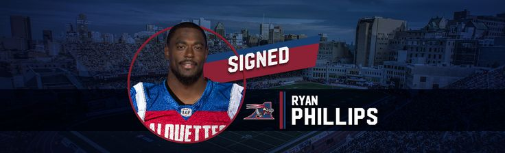 The Montreal Alouettes announced Wednesday the signing of international defensive back Ryan Phillips