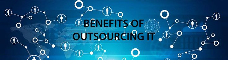 Top 7 Benefits of Outsourcing Information Technology Times have certainly changed in the ever evolving world of Information Technology. The on-going downsizing of corporate IT departments are felt afar and won't go away anytime soon. At work people now use their smartphones and tablets with personal devices playing a key role. The Internet has evolved and is always pushing the envelope with a variety of service offerings. Businesses are faced with ongoing competition and