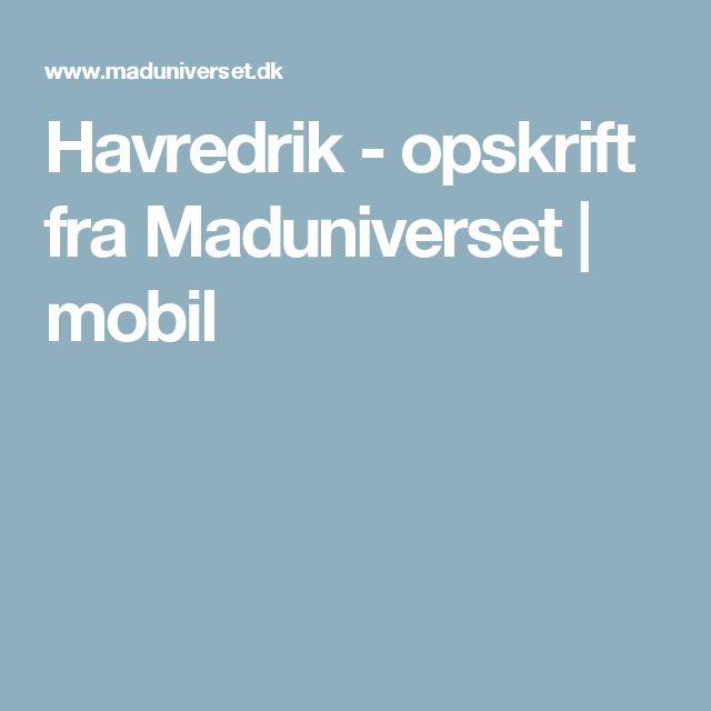 Havredrik - opskrift fra  Maduniverset | mobil