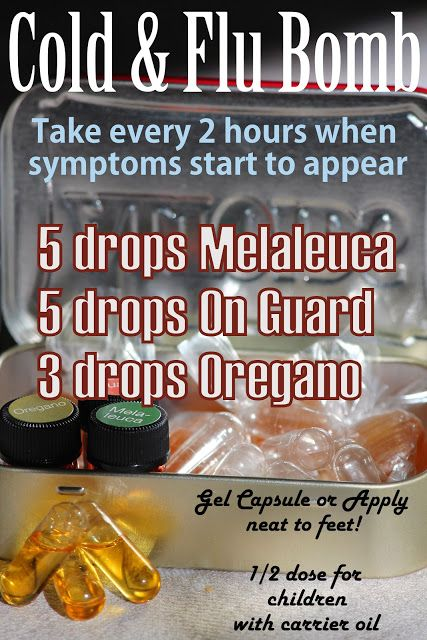 Camp Wander: The Cold & Flu Bomb.  If using Spark Naturals follow these instructions:3 drops each: Oregano, Melaleuca and Shield Drop in a size 00 gel cap or, drink down in a shot glass of water or, roll on bottoms of feet.  Acute: Every 3 hrs Something coming on: 3x daily