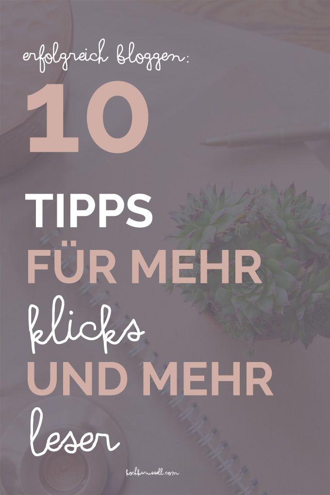 Erfolgreich Bloggen: 10 Tipps für mehr Klicks und mehr Leser. Mit diesen Tipps und Tricks klappt es garantiert - kochkarussell.com