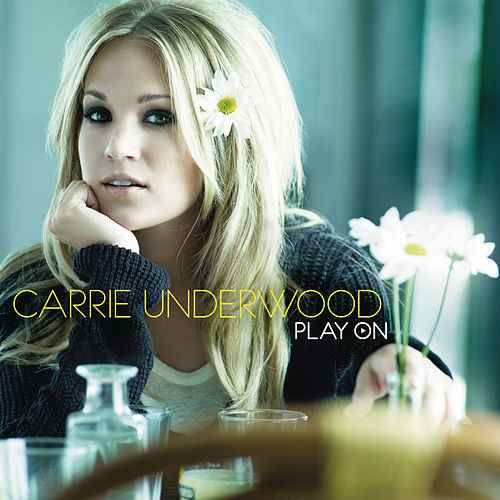 Carrie Underwood: Play On - 2009.