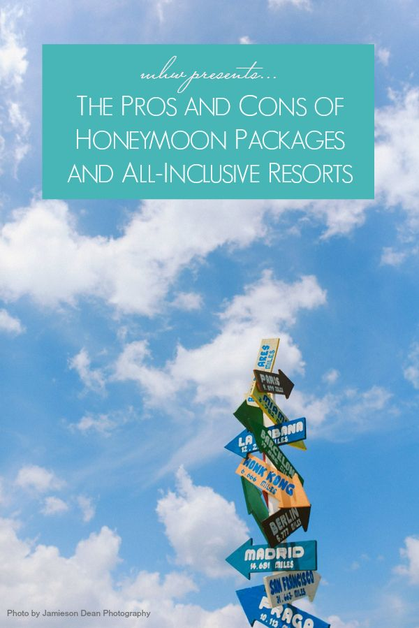 The pros and cons of honeymoon packages and all-inclusive Resorts