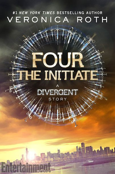 Four: A Divergent Collection by Veronica Roth - The Initiate