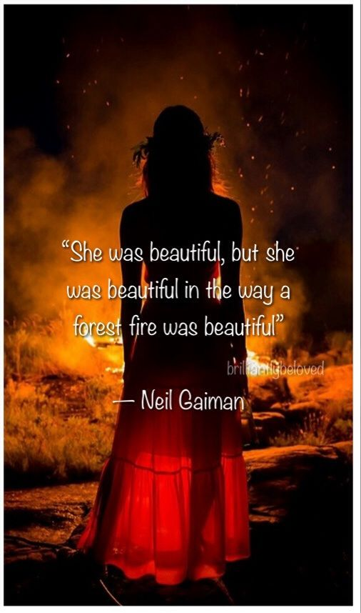 She was beautiful, but she was beautIful in the way a forest fire was beautiful. #scorpio #scorpiowoman