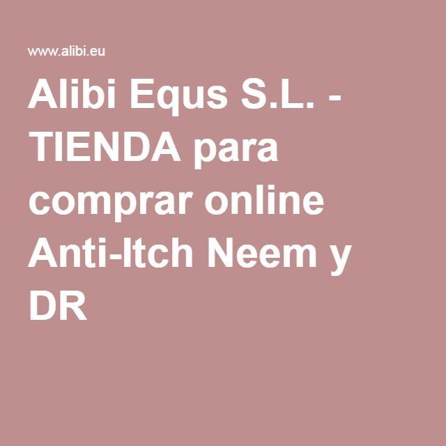 Alibi Equs S.L. - TIENDA para comprar online Anti-Itch Neem y DR 1