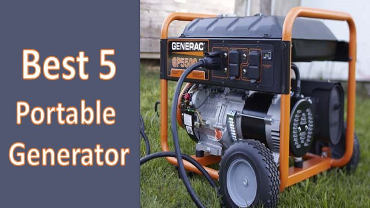 Best 5 Portable Generators In 2017| Best Portable Generator Reviews| Bes...
