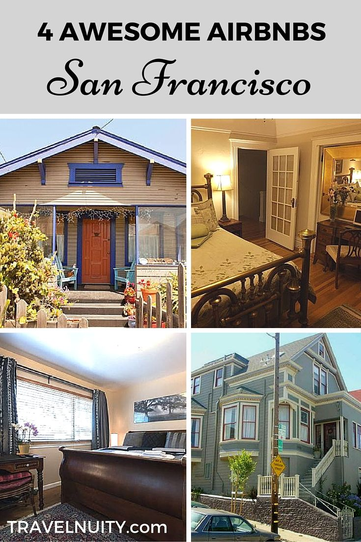 4 awesome Airbnbs to stay at in San Francisco, whether you want a cute cottage in Ocean Beach, a gorgeous room in the Mission District, a stylish stay in Haight-Ashbury or a Victorian in Noe Valley