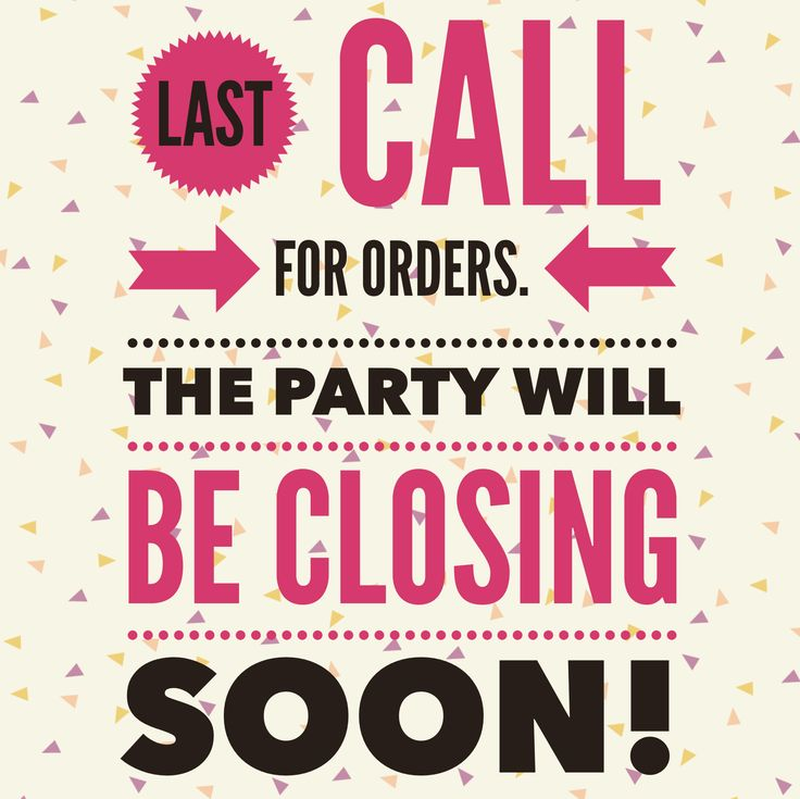 last call for orders