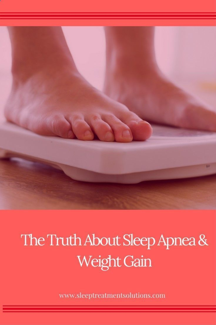Sleep Apnea Weight Gain Weight Loss Health Tips Sleep