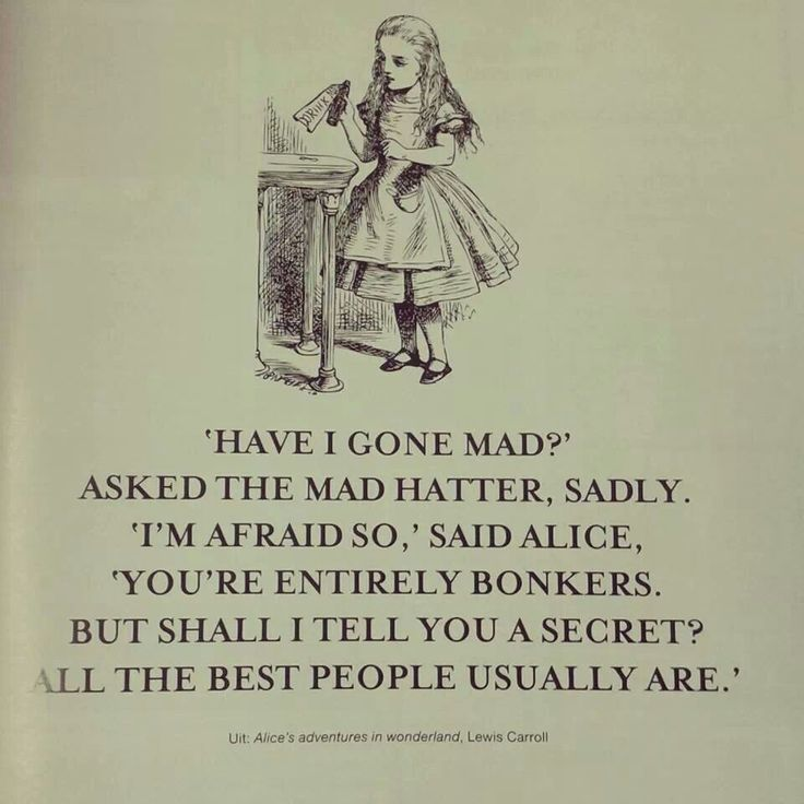 "Alice In Wonderland Mad Hatter Quotes: ""Have I Gone Mad?"" Alice In Wonderland"