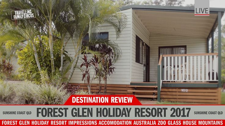 Forest Glen Holiday Resort Queensland Review - Discover Australia with Travelling Family Circus Adventure Show