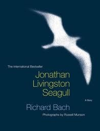 jonathan livingston seagull. A great book to read when dealing with change...