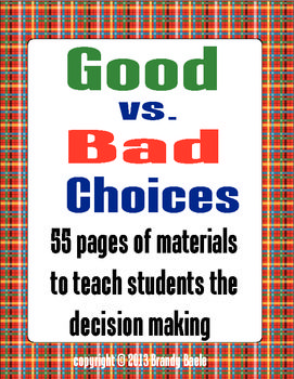 Good vs. Bad Choices  -  Teaching Students Decision Making