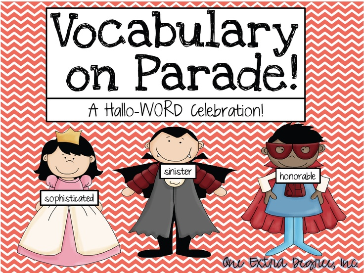 celebrate halloween by having kids dress up and use a vocabulary word to describe their costume - Halloween Vocab Words