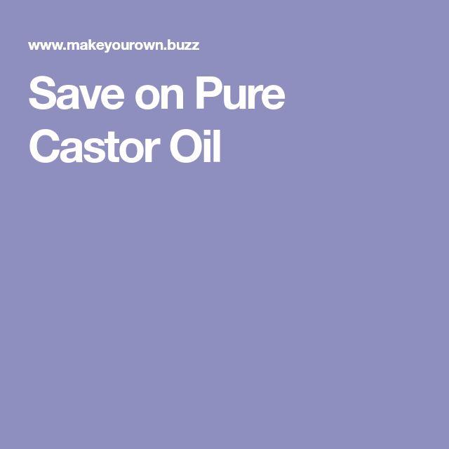 Save on Pure Castor Oil