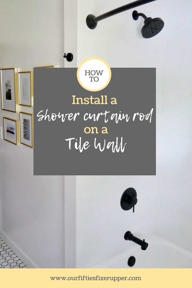 How To Install A Shower Rod On A Tile Wall Shower Curtain Rods