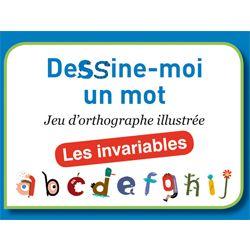 Dessine-moi un mot – jeu du commerce Domaine : français Compétences : orthographe lexicale, difficulté orthographique Proposé par : Orphys